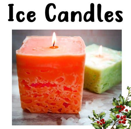 Ice Candles,