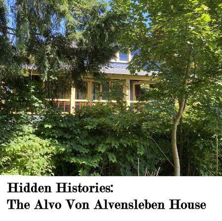 Hidden Histories: Alvo Von Alvensleben House,