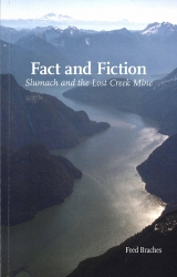 Fact and Fiction Slumach and the Lost Creek Mine
